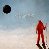 A Social State - How To Get To Heaven