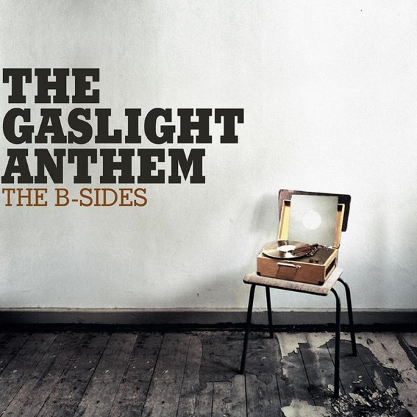Gaslight-Anthem-B-Sides-