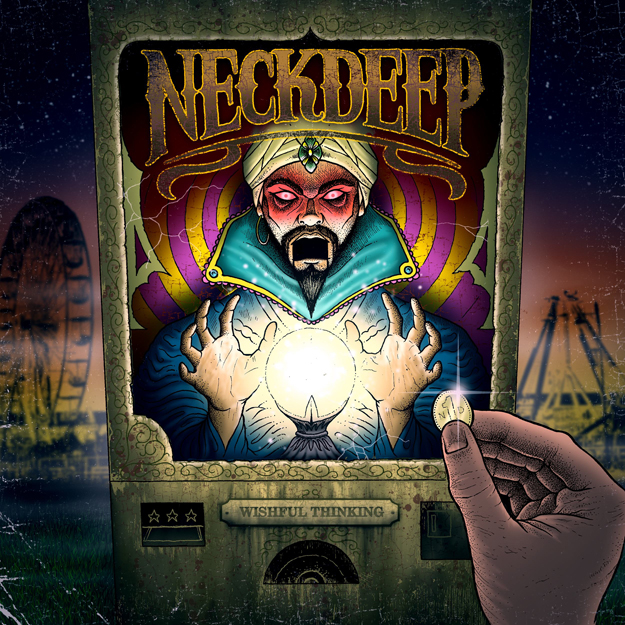 Neck Deep Wishful Thinking