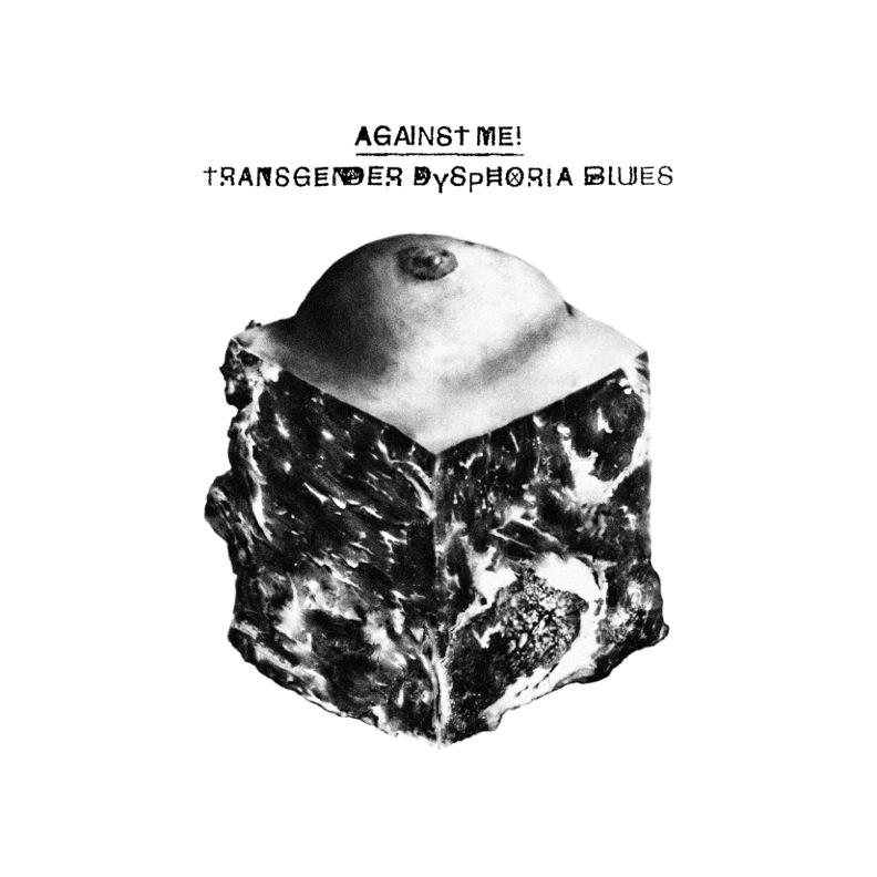 Transgender Dysphoria Blues