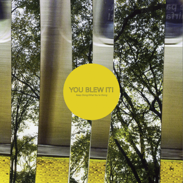 You-Blew-It-Keep-Doing-What-Youre-Doing-608x608