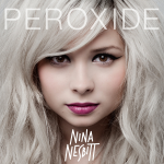 Nina Nesbitt - Peroxide