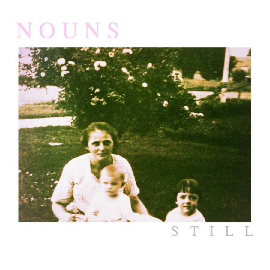 Nouns - Still Artwork