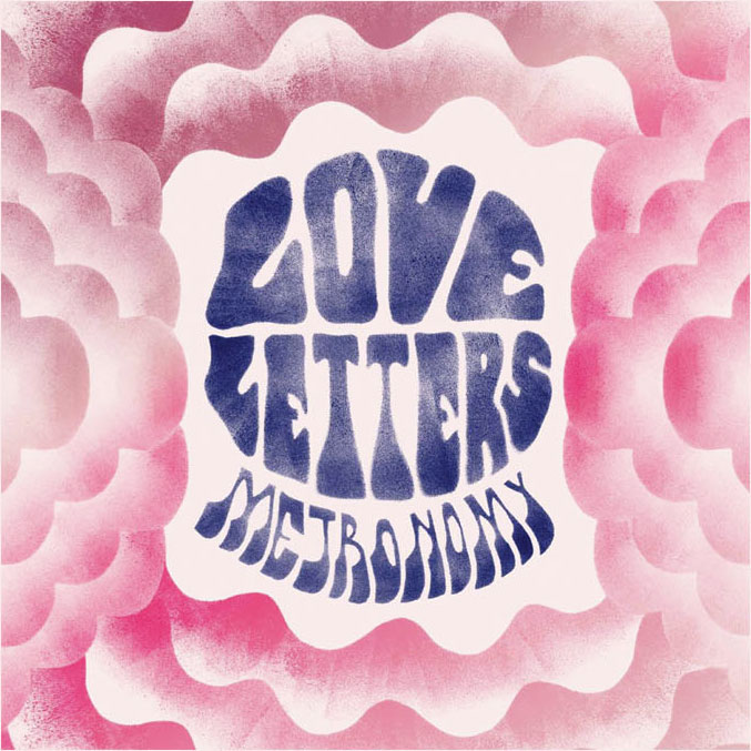 Metronomy - Love Letters