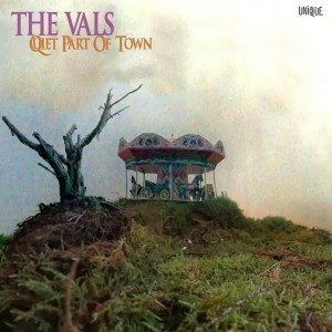 The Vals - Quiet Part Of Town