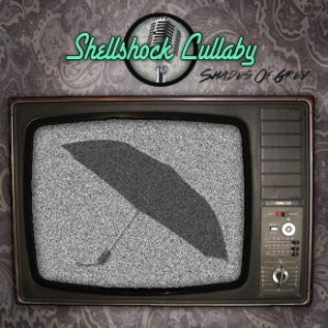 Shellshock Lullaby - Shades of grey