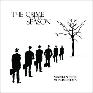 Manian & The Monumentals - Crime