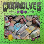 Gnarwolves - Self-Titles