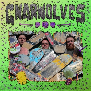 Gnarwolves - Self-Titles