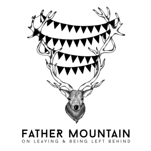 Father Mountain - On Leaving