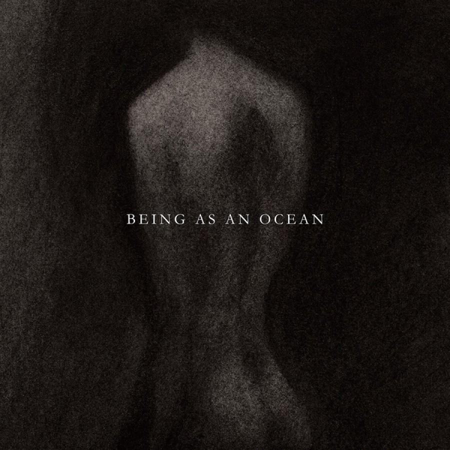 Being As An Ocean - ST