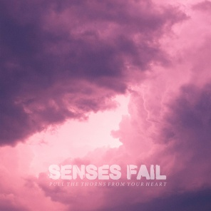 Senses Fail - Pull The Thorns