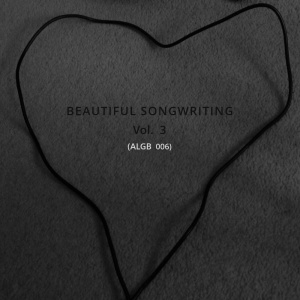 Beautiful Songwriting 3